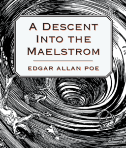 Book cover Edgar Aleen Poe, Decsent into the Maelstrom